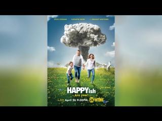 Типа счастье (2015)   Happyish