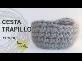 Tutorial Cesta Trapillo Crochet o Ganchillo XXL