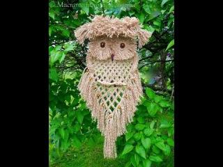 МАКРАМЕ - плетение СОВЫ - 2017 / Macrame - weaving OWLS / Makramee - Weberei OWLS