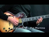 5 Jazz Guitar Licks - Pat Martino Style with Tabs (Lick #106 - #110)