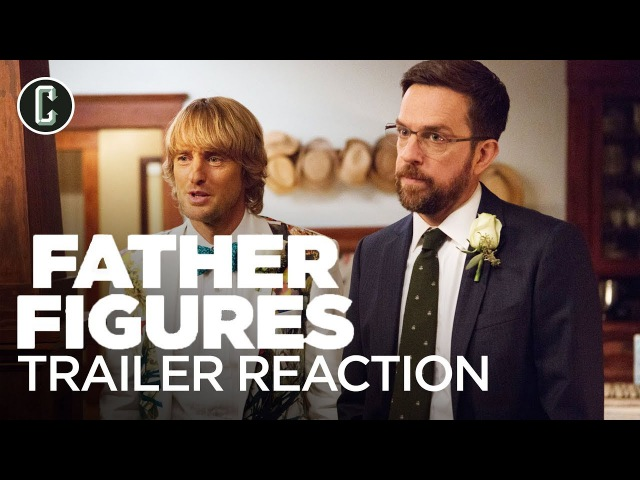 Кто наш папа, чувак? / Father Figures 2017 Red Band Trailer