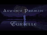 Lord Of The Rings (Part 5) 'Arwen's Promise' by Eurielle (Inspired by J.R.R Tolkien)