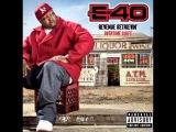 E-40 - Hillside (Overtime Shift)