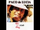 PACO DE LUCIA - ZYRYAB
