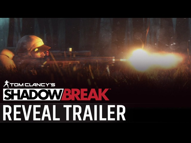 Tom Clancy's ShadowBreak - Reveal Trailer