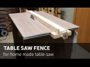 How To Make A Table Saw Fence For Homemade Table Saw