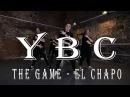 YBCrew The Game - El Chapo
