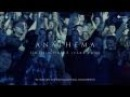 Anathema Untouchable Part Two from Universal Concert Film