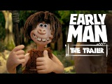 EARLY MAN - Official Trailer - Starring Tom Hiddleston, Eddie Redmayne &amp Maisie Williams