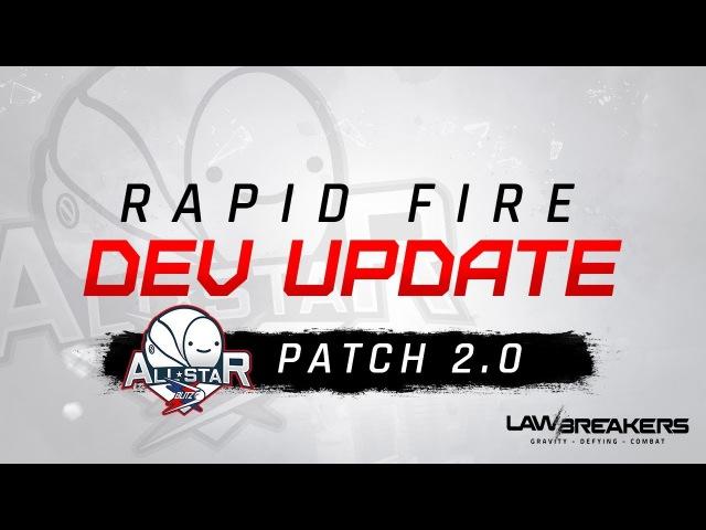 All-Star Content Drop | LawBreakers Rapid Fire Dev Update