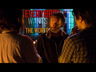 The Walking Dead || Everybody Wants to Rule the World