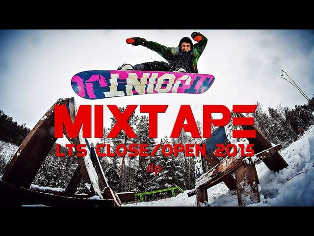 Mixtape 2015 • Dima Petrov in LTS park Close/Open season