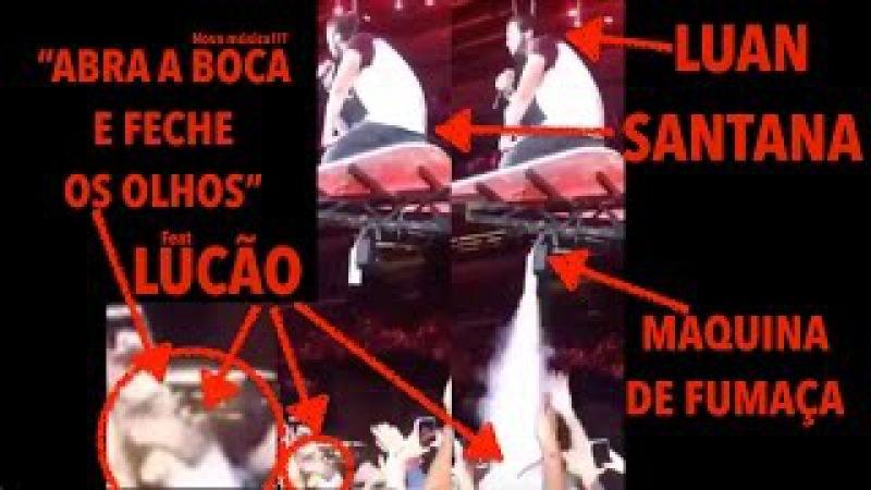 Luan Santana feat Lucão do vôlei, Abra a boca e feche os olhos! Nova música!! Oo