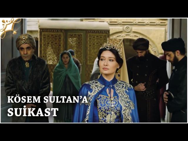 Muhteşem Yüzyıl Kösem Yeni Sezon 4.Bölüm (34.Bölüm) | Kösem Sultana suikast