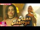 Mann Bharrya (Full Song) | B Praak | Jaani | Himanshi Khurana | Arvindr Khaira | Punjabi Songs