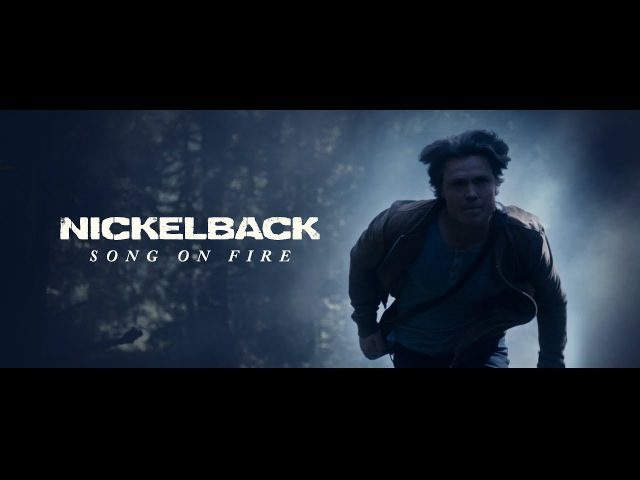 Nickelback Song On Fire Official Video