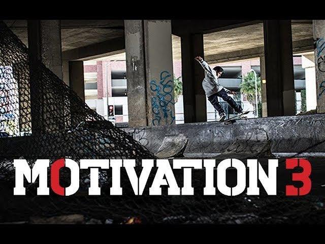 Motivation 3: The Next Generation - Zion Wright, Eric Koston, Nyjah Huston - Trailer