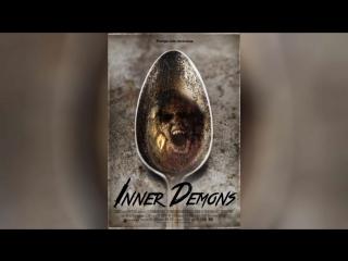 Внутренние демоны (2014) | Inner Demons