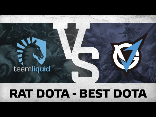 RAT DOTA - BEST DOTA - VG.J vs Liquid @ SL I-League StarSeries S3 Grand Final