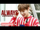 Wanna One 워너원 — Always fmv!