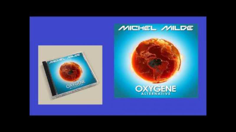 Michel Milde - Oxygene Alternative I