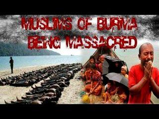 Burma Muslims Killed Burned Raped by Buddists