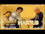 Maktub (o'zbek film) | Мактуб (узбекфильм)