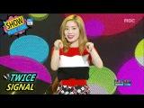 TWICE - Signal @ Music Core 170603
