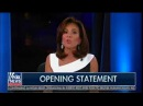 Judge Jeanine Pirro Opening Statement Establishment Republicans Beware, Keep Drinking Smoking