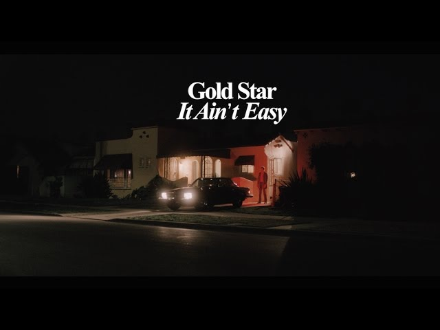 Gold Star It Ain't Easy