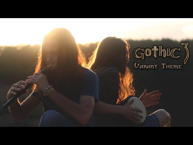 Gothic 3 - Welcome to Varant - Cover by Dryante feat. Taras Garaja (Kai Rosenkranz)