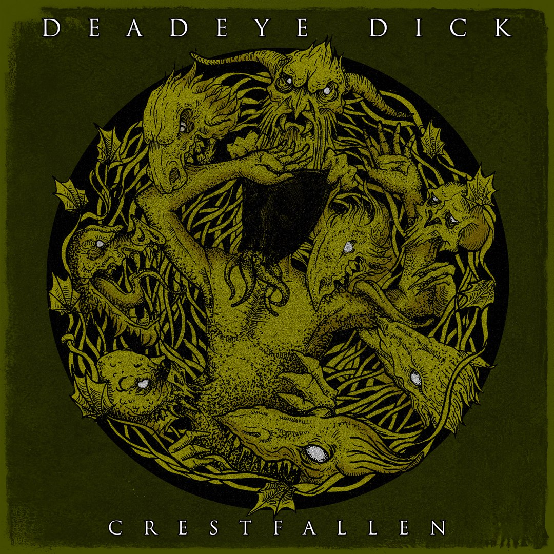Deadeye Dick - Crestfallen (2017)