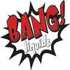 Bang! Liquids