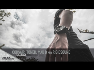 Corsair, Toner, Mad B and Rigidsound - Live @ Breakpoint (17.08.2017)