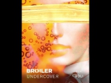 Broiler - Undercover (feat. Voli)  Preview