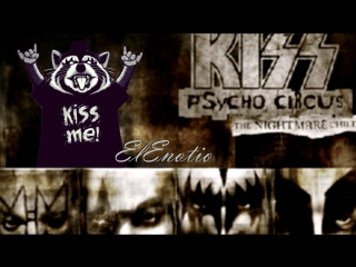 Стихия воздуха -//-//- KISS Psycho Circus: The Nightmare Child Ч.4.