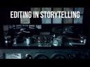 Монтаж в повествовании Editing In Storytelling перевод