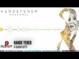 Hande Yener - O Kad