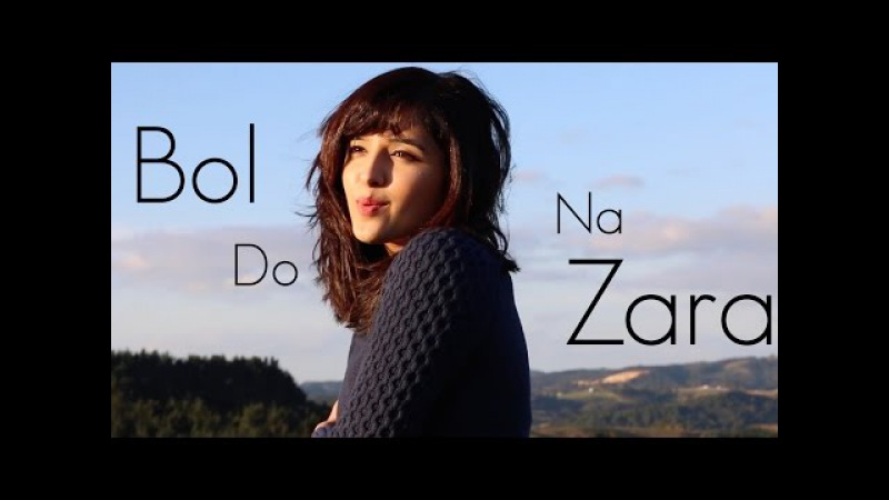 Bol Do Na Zara (Azhar) | Female Cover by Shirley Setia ft. Antareep Hazarika, Darrel Mascarenhas