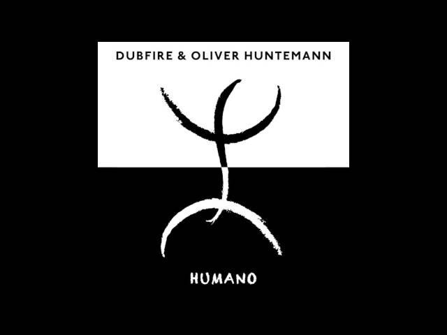 Dubfire Oliver Huntemann Humano Victor Ruiz Remix