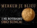 RAVNA ZEMLJA Dokaz da je Merkur blizu i da ne rotiramo oko Sunca