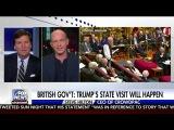 Tucker Carlson Tonight 22017 Steve Hilton @ British Parliament's Debate over Trump Entering the UK