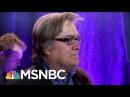 Inside Stephen Bannon's Nomadic Lifestyle | Morning Joe | MSNBC