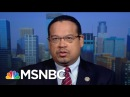 Keith Ellison: President Trump's Immigration List Both 'Irrational' And 'Mean' | Morning Joe | MSNBC