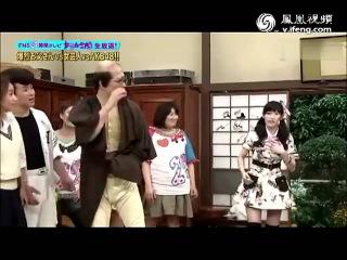 日本奇葩综艺爆裂老爸 AKB48渡边麻友被狂虐