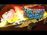 Прохождение South Park The Fractured But Whole  Часть 3 САМЫЙ БЫСТРЫЙ ЧЕЛОВЕК