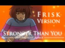 【Undertale】Stronger Than You -Pacifist Remix- (Frisk version)