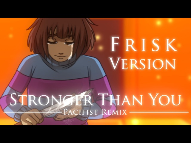 Stronger Than You -Pacifist Remix