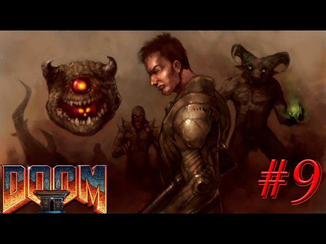Doom II: Hello on Earth \Рок 2: Ад на Земле \Дум 2 |No rest for the living(ч.1) |(Запись стрима№9)