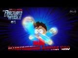 South Park The Fractured but Whole. Часть 1. Возвращение Короля Чмо!